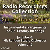 John Fox & His London Studio Orchestra, Volume Ten by John Fox