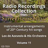 Play & Download Lex DeAzevedo & his Orchestra, Volume Eleven by Lex De Azevedo | Napster