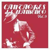 Cantaores del Flamenco Vol.9 by Various Artists