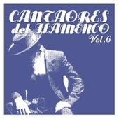 Cantaores del Flamenco Vol.6 by Various Artists
