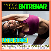 Play & Download Música para Entrenar. Latin Songs. Aerobic, Fitness, Spinning, Gym. Música para Tu Body. by Spanish Caribe sound | Napster