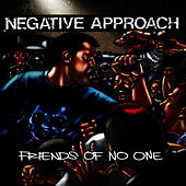 Play & Download Friends Of No One by Negative Approach | Napster