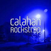 Play & Download Rockstrap by Calahan | Napster