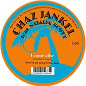 Play & Download I Come Alive by Chaz Jankel | Napster