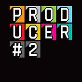 Play & Download Producer 2 by Various Artists | Napster