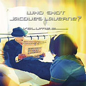 Who Shot Jacques Laverne Volume 2 von Various Artists