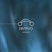 Play & Download Output 04 by Various Artists | Napster