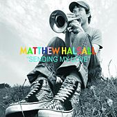 Sending My Love by Matthew Halsall