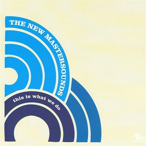 This Is What We Do by New Mastersounds
