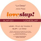 Play & Download Le Deep by Julius Papp | Napster