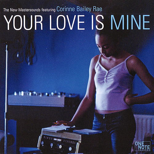 Your Love Is Mine by New Mastersounds