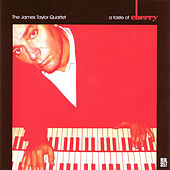 Play & Download A Taste Of Cherry by James Taylor Quartet | Napster