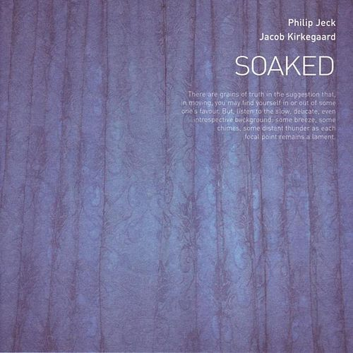 Play & Download Soaked by Philip Jeck | Napster