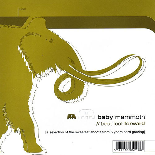 Play & Download Best Foot Forward by Baby Mammoth | Napster