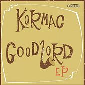 Good Lord Ep by Kormac