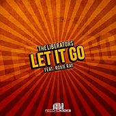 Play & Download Let It Go by The Liberators | Napster
