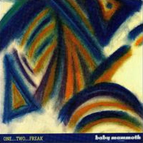 Play & Download One Two Freak by Baby Mammoth | Napster