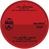 I'll Never Leave / I'm Leaving by Various Artists