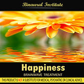 Happiness - Binaural Institute by Binaural Institute