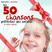 Play & Download Les 50 chansons préférées des enfants en version originale by Various Artists | Napster