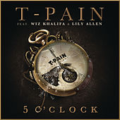Play & Download 5 O'clock by T-Pain | Napster