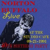 Norton Buffalo LIVE at the Studio KAFE 09/21/1991 by Norton Buffalo