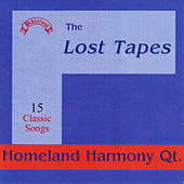 Bibletone: Homeland Harmony Quartet The Lost Tapes by Homeland Harmony Quartet