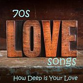 70s Love Songs - How Deep Is Your Love - Best Love Songs - Vocal Love Songs by 70s Love Songs