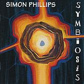 Play & Download Symbiosis by Simon Phillips | Napster