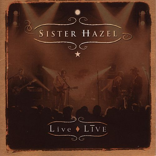 Play & Download Live / Live by Sister Hazel | Napster