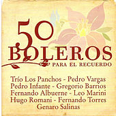 Play & Download 50 Boleros Para el Recuerdo by Various Artists | Napster