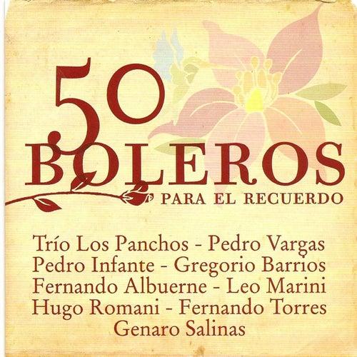 50 Boleros Para el Recuerdo by Various Artists