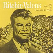 Play & Download In Concert At Pacoima Jr. High by Ritchie Valens | Napster