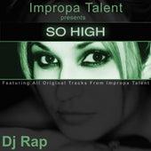 So High by DJ Rap