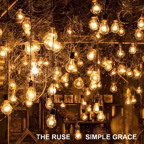 Play & Download Simple Grace - Single by The Ruse | Napster