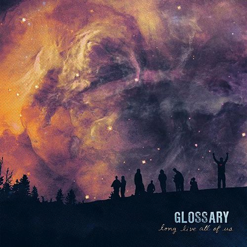 Play & Download Long Live All Of Us by Glossary | Napster