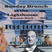 Play & Download Sunday Brunch At the Lighthouse by Lord Buckley | Napster