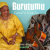 Play & Download Burutumu (Official Release) by Ramata Diakite | Napster