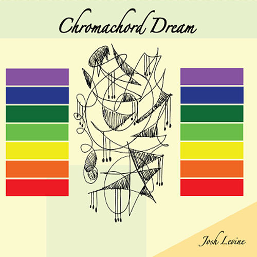 Chromachord Dream by Josh Levine