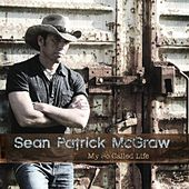 Play & Download My So Called Life by Sean Patrick McGraw | Napster