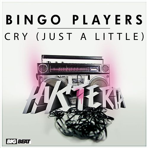 Play & Download Cry [Just A Little] by Bingo Players | Napster
