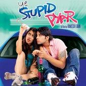 Ye Stupid Pyar by Various Artists
