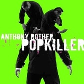 Play & Download Popkiller by Anthony Rother | Napster