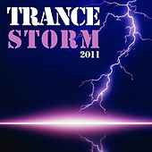 Play & Download Trance Storm 2011 by Various Artists | Napster