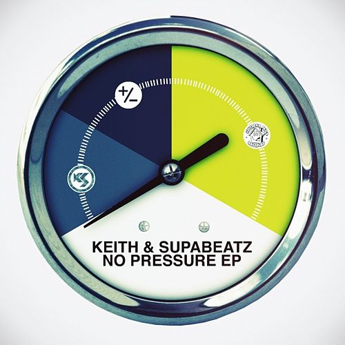 No Pressure EP by Keith (Rock)