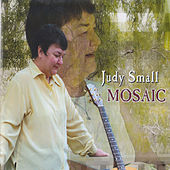 Play & Download Mosaic by Judy Small | Napster