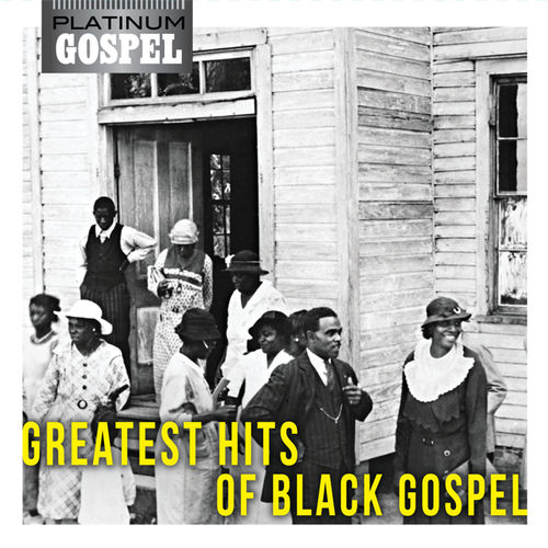 Platinum Gospel-The Greatest Hits Of Black Gospel by Various Artists
