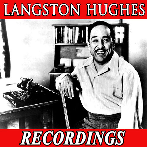 Play & Download Langston Hughes Recordings by Langston Hughes | Napster