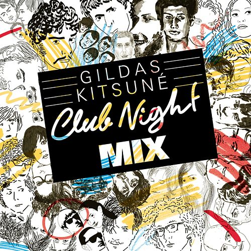 Gildas Kitsuné Club Night Mix by Various Artists
