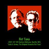 Play & Download 2001-07-06 Century Ballroom, Seattle, WA by Hot Tuna | Napster